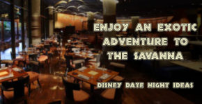 enjoy-an-exotic-evening-at-the-savannah-wdw-parkhoppers