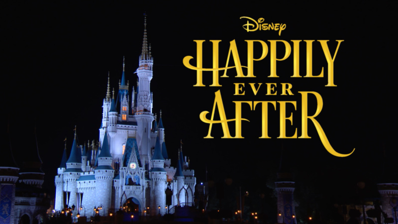#DisneyParksLIVE Will Stream 'Happily Ever After' Debut May 12
